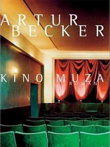 Okładka polskojęzycznej powieści Artura Beckera Kino Muza