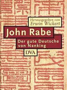 Buchcover: Erwin Wickert - John Rabe