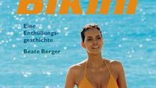 Bikini - Eine Enthüllungsgeschichte von Beate Berger
