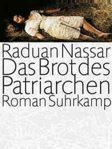 Autor: Raduan Nassar, Buchtitel: Das Brot des Patriarchen