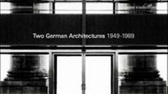 Cover -Two German Architectures - Ausstellung
