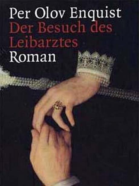 Buchcover: Enquist - Der Besuch des Leibarztes