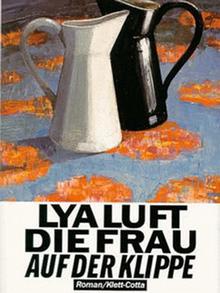 Buchcover Buchtipp Lya Luft Die Frau auf der Klippe Verlag Clett-Cotta
