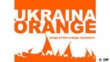 CD-Cover Ukraina - Songs of the Orange Revolution