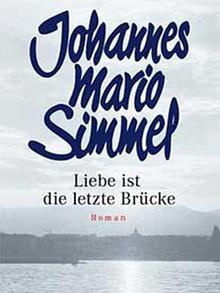 Buchcover: Simmel - Liebe ist die letzte Brücke