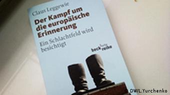 Der Kampf um europäische Erinnerung - «Боротьба за європейську пам'ять», книга Клауса Леґґеві
