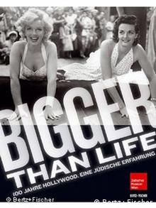 Buchcover Bigger than Life - 100 Jahre Hollywood (Bertz+Fischer)