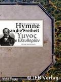 Hymne an die Freiheit (Buchcover), IFB Verlag Deutsche Sprache, Paderborn 2010; Copyright: IFB Verlag***Das Bild darf nur im Rahmen einer Buchbesprechung benutzt werden