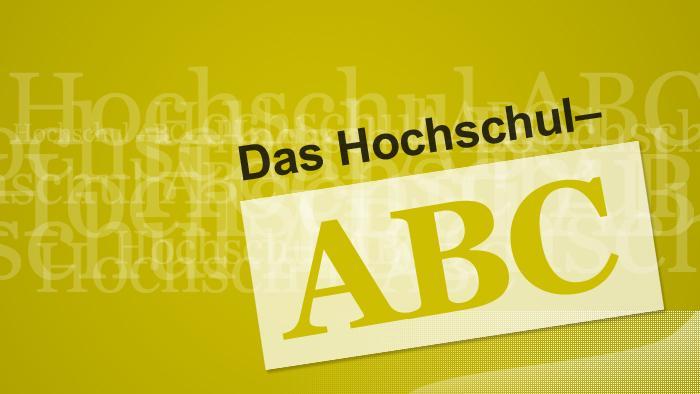 Das Hochschul-ABC