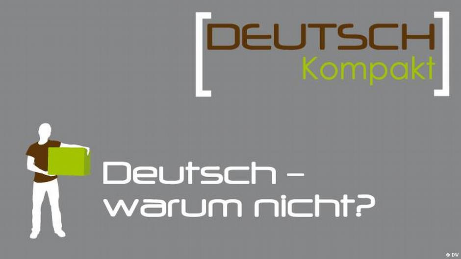 deutsch warum nicht deutsch lernen podcasts newsletter dw. Black Bedroom Furniture Sets. Home Design Ideas