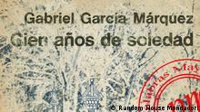 Verlag Random House Mondadori Hundert Jahre Einsamkeit (Cien años de soledad) auf Spanish. copyright: Random House Mondadori.