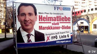 Wahlplakat von 2012: Die FPÖ fällt immer wieder mit rassistischen Parolen auf (Foto: Mohamed Massad)