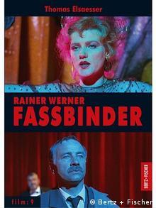 Buchcover Rainer Werner Fassbinder von Thomas Elsaesser (Foto: Verlag Bertz + Fischer)