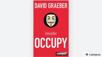 The media have called Graeber the brains behind the Occupy movement
