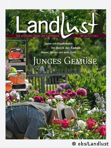 Schönes Landleben Zeitschrift die deutsche lust am landleben kultur dw 30 06 2012