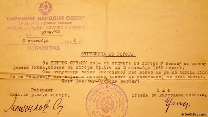 Familie Petres Entlassungsbrief. Entlassungsbrief von Suzana Petres aus dem Konzentrationslager Nakovo, 2.11.1945 Copyright: DW/Sinisa Bogdanic Juli, 2012