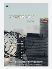 مستند افغانستان 2014، ساخته راضی محبی و سهیلا محبی.