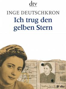 The cover of Inge Deutschkron's autobiography, 'I Wore the Yellow Star'