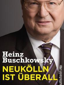 Bookcover: Neukölln ist überall by Heinz Buschkowsky