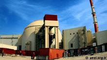 Iran Atomanlage Buschehr