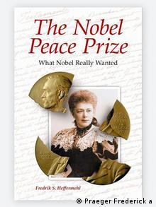 Cover The Nobel Peace Prize What Nobel Really Wanted