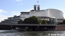 Europäischer Gerichtshof für Menschenrechte Straßburg