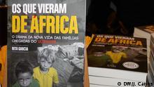 Os que vieram de África WER: Buch von Rita Garcia, portugiesische Journalistin. WO: Lissabon, Portugal. WANN: Oktober 2012. AUTOR: João Carlos. Der Autor ist Korrespondent der portugiesischen Redaktion.