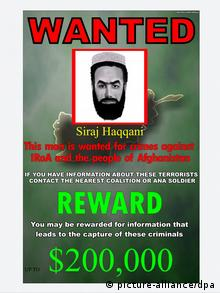 A handout image released by Bagram Air Base in Kabul in 2007 shows a wanted poster with picture of Siraj-ud-din Haqqani, leader of the Haqqani group faction of Taliban militants (Photo: EPA/BAGRAM AIR BASE / HO EDITORIAL USE ONLY/NO SALES )