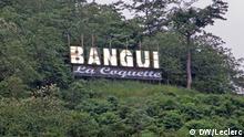 -Bangui die Kokette : der Spitzname der Stadt, dieser Plakat wird auf einem Berg über die Hauptstadt angehängt und jede Nacht beleuchtet. Foto: DW/Cécile Leclerc 06/2010
