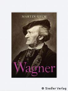 Das Buchcover zu Martin Gecks Wagner (Foto: Siedler Verlag)