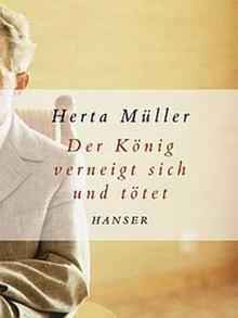Buchcover: Müller - Der König verneigt sich und tötet