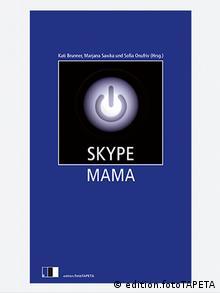 Мама по скайпу актуальна і для німецького читача