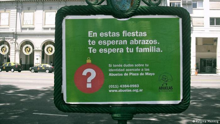 Werbetafel auf den Straßen von Buenos Aires mit dem Suchaufruf der Abuelas: Wenn du Zweifel an deiner Identität hast, dann wende dich an die Großmütter der Plaza de Mayo (Foto: R. Mennig)