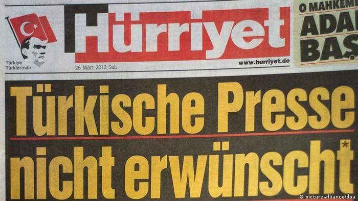 Türkische Presse nicht erwünscht, türkische Tageszeitung Hürriyet