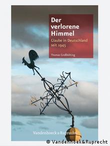 Portada del libro Der verlorene Himmel, de Thomas Großbölting.
