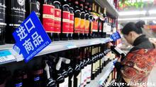 China Importzölle auf Wein aus Europa