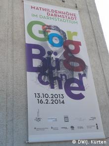 Plakat zur Georg Büchner-Ausstellung im Oktober 2013, Darmstädter Mathildenhöhe (Foto: DW/J. Kürten)