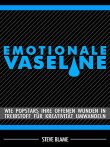 Book cover, Emotionale Vaseline by Steve Blame