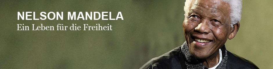 Themenheader Nelson Mandela - Ein Leben für die Freiheit