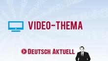 Sprachkurse Deutsch Aktuell Video-Thema Infografik