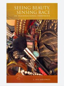 Seeing Beauty Sensing Race, karya Luh Ayu Saraswati