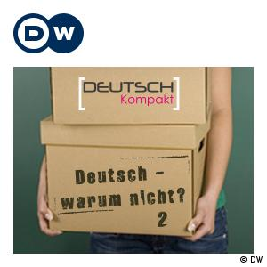 Deutsch - warum nicht? Series 2 | Learning German | Deutsche Welle