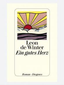 Ein gutes Herz, Autor Leon de Winter, Diogenes Verlag Ein junges marokkanisches Fußballteam hält Amsterdam in Atem. Ein dubioser jüdischer Geschäftsmann entdeckt plötzlich sein gutes Herz. Väter und Söhne finden schicksalhaft zueinander, eine alte Liebesgeschichte flackert wieder auf, und ein namhafter Filmemacher bekommt einen metaphysischen Auftrag. Der neue atemberaubende Thriller von Leon de Winter!