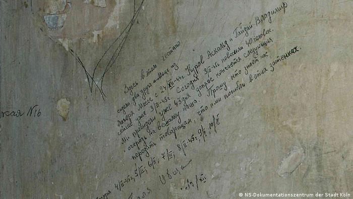 Одна из надписей на русском языке, оставленная на стене гестаповской тюрьмы в Кельне заключенным Аскольдом Куровым и Владимиром Гайдаем: Прошу кто знает нас передать товарищам, что мы погибли в этих застенках.
