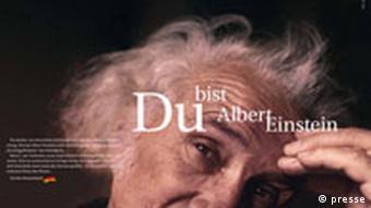 Du bist Deutschland Du bist Albert Einstein Kampagne