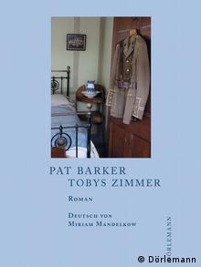 Buchcover Pat Barker Tobys Zimmer Foto:Dörlemann Verlag