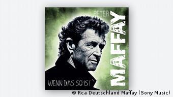 Cover Wenn das so ist von Peter Maffay (Foto: Rca Deutschland Maffay/ Sony Music)