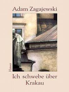 Buchcover: Zagajewski - Ich schwebe über Krakau
