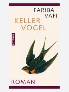 Buchcover Kellervogel von Fariba Vafi