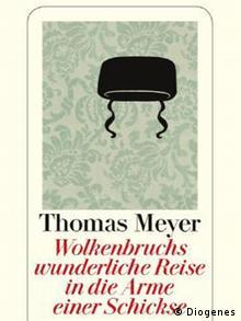 Wolkenbruchs wunderliche Reise in die arme einer Schickse (Buch-Cover) (Foto: Diogenes Verlag)